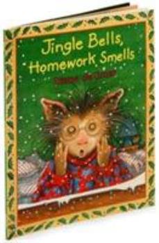 Jingle Bells, Homework Smells - Book  of the Gilbert and Friends