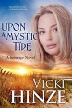 Upon a Mystic Tide - Book #2 of the Seascape Trilogy