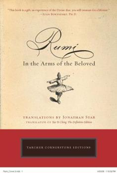 Rumi: In the Arms of the Beloved 0874778948 Book Cover
