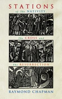 Stations of the Nativity, Cross and Resurrection 1848251130 Book Cover
