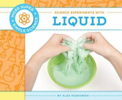Science Experiments with Liquid - Book  of the More Super Simple Science