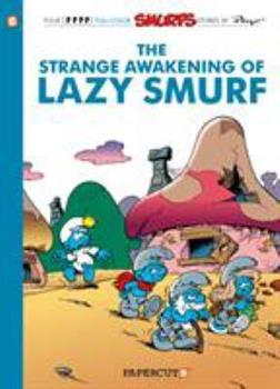 L'Etrange réveil du schtroumpf paresseux, tome 15 - Book #15 of the Les Schtroumpfs / The Smurfs