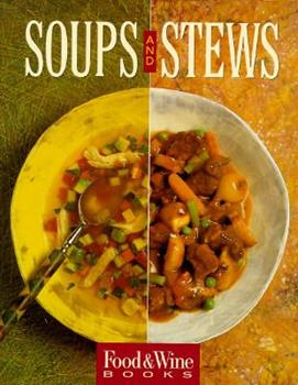 Soups and Stews 0916103250 Book Cover