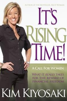 It's Rising Time!: What It Really Takes for the Reward of Financial Freedom 1612680852 Book Cover