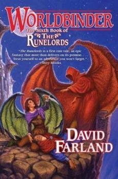 Worldbinder (Runelords, Book 6) - Book #6 of the Runelords