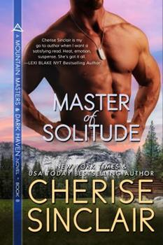 Master of Solitude - Book #8 of the Mountain Masters & Dark Haven