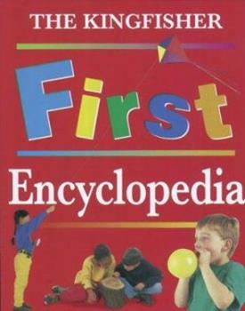 Kingfisher First Encyclopedia. - Book  of the Kingfisher Encyclopedias