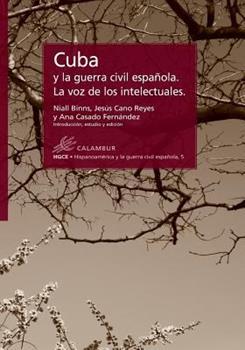 Paperback Cuba y la Guerra Civil Espanola. la Voz de Los Intelectuales [Spanish] Book