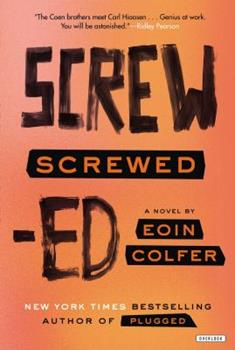 Screwed 1468301705 Book Cover