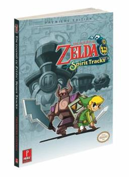 Paperback The Legend of Zelda: Spirit Tracks: Prima Official Game Guide (Prima Official Game Guides) Book