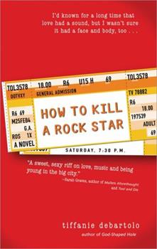 Paperback How to Kill a Rock Star Book