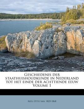 Paperback Geschiedenis der Staathuishoudkunde in Nederland Tot Het Einde der Achttiende Eeuw Book
