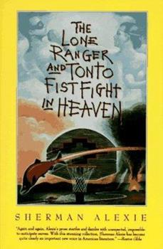 Paperback The Lone Ranger and Tonto Fistfight in Heaven Book