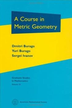 Hardcover A Course in Metric Geometry Book