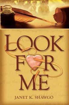 Look for Me - Book #1 of the Look for Me