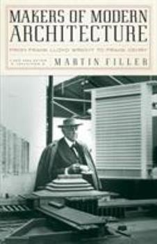 Makers of Modern Architecture: From Frank Lloyd Wright to Frank Gehry (New York Review Books) 1590172272 Book Cover