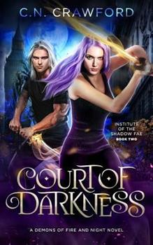 Court of Darkness - Book #2 of the Shadow Fae