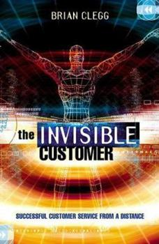 The Invisible Customer