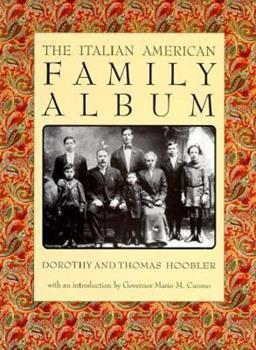 The Italian American Family Album (The American Family Albums) 0195124200 Book Cover