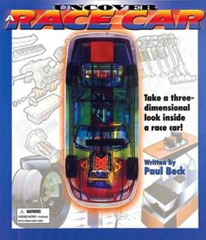 Uncover a Race Car: An Uncover It Book 1571457917 Book Cover