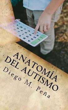 Paperback Anatom?a del Autismo: Gu?a de Bolsillo para Educadores, Padres y Estudiantes [Spanish] Book