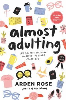 Paperback Almost Adulting: All You Need to Know to Get It Together (Sort Of) Book