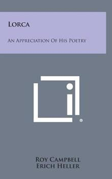 Hardcover Lorca : An Appreciation of His Poetry Book