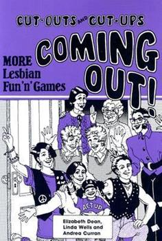 Coming Out: Another Fun N' Games Book for Lesbians 0934678332 Book Cover