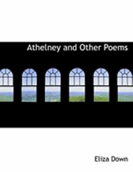 Paperback Athelney and Other Poems [Large Print] Book
