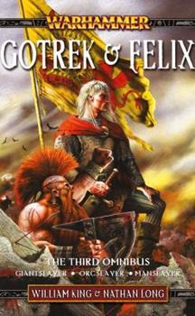 Gotrek & Felix: The Third Omnibus - Book  of the Warhammer Fantasy