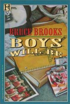 Boys Will Be 0805024204 Book Cover