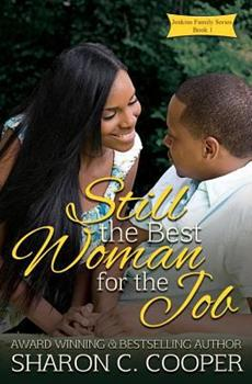 Still the Best Woman for the Job - Book #1 of the Jenkins Family Series
