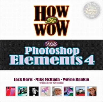 Paperback How to Wow with Photoshop Elements 4 Book