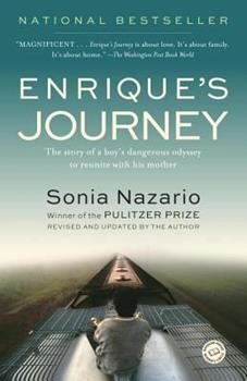 Paperback Enrique's Journey : The Story of a Boy's Dangerous Odyssey to reunite with His Mother Book