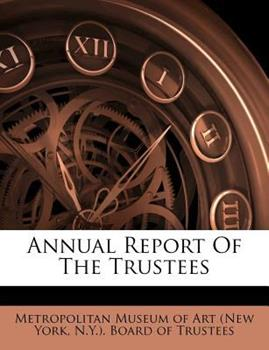 Paperback Annual Report of the Trustees Book