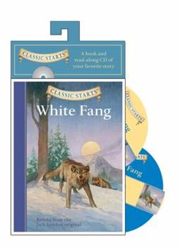 Paperback Classic Starts? Audio: White Fang (Classic Starts™ Series) Book