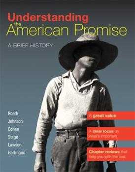 Understanding the American Promise: A Brief History of the United States 1457608464 Book Cover