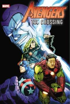 Avengers: The Crossing Omnibus - Book  of the Avengers 1963-1996 #278-285, Annual