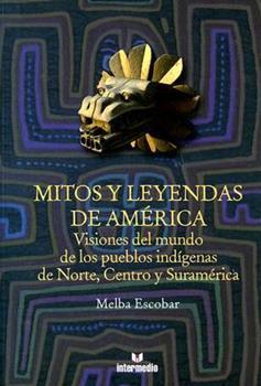 Paperback Mitos y leyendas de America (Spanish Edition) [Spanish] Book