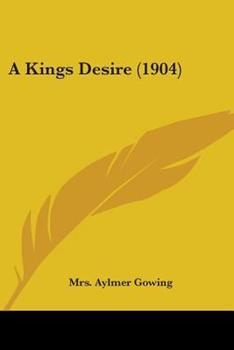 Paperback A Kings Desire (1904) Book