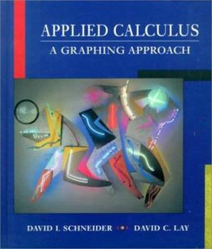 Applied Calculus: A Graphing Approach 0133424782 Book Cover