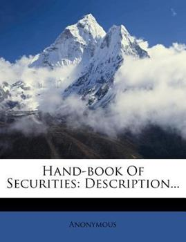 Paperback Hand-Book of Securities: Description... Book