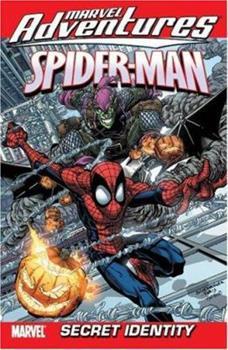 Marvel Adventures Spider-Man Vol. 7: Secret Identity - Book  of the Marvel Adventures