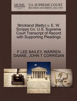 Paperback Strickland V. E. W. Scripps Co. U. S. Supreme Court Transcript of Record with Supporting Pleadings Book