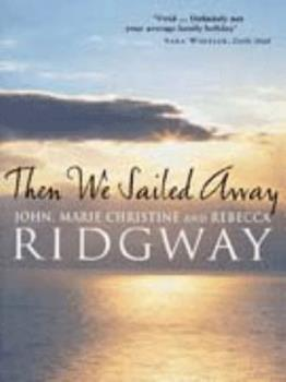 Paperback Then We Sailed Away Book