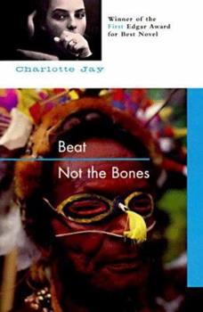 Beat Not The Bones 1569470472 Book Cover