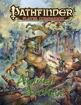 Pathfinder Player Companion: Animal Archive - Book  of the Pathfinder Player Companion