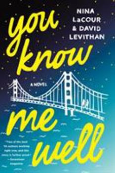 You Know Me Well 1250098645 Book Cover