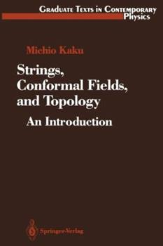 Strings, Conformal Fields, and Topology: An Introduction