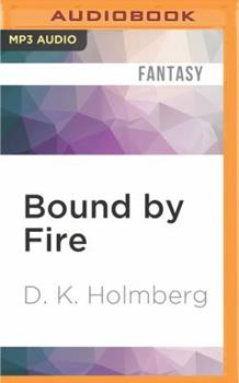 Bound by Fire - Book #2 of the Cloud Warrior Saga